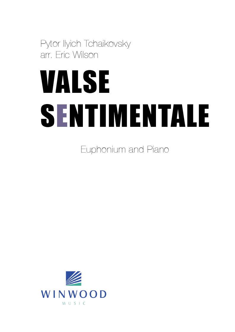 Valse Sentimentale (Op.51 No.6) - Tchaikovsky Arr. Eric Wilson - Euphonium and Piano