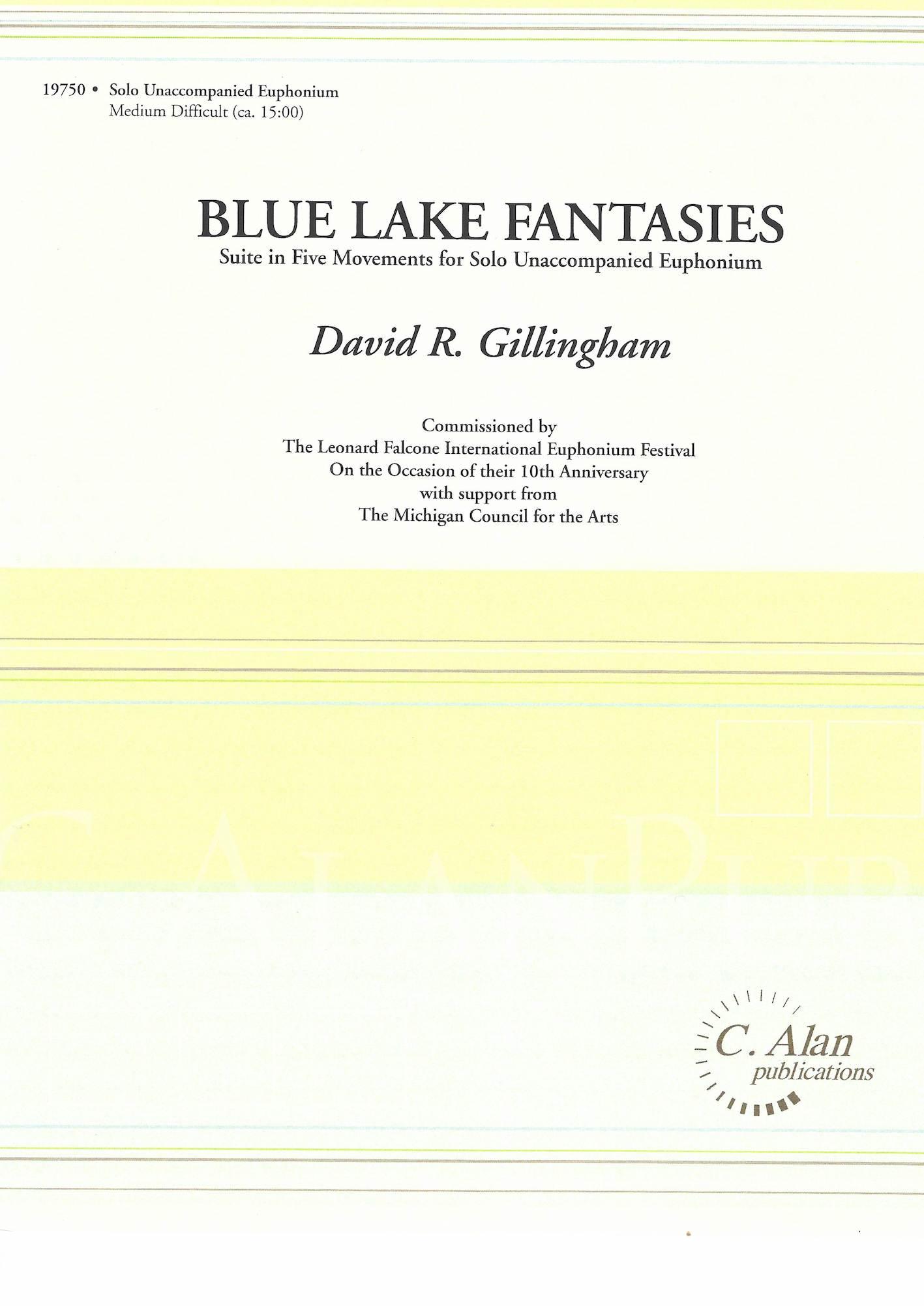 Blue Lake Fantasies (Suite in Five Movements) - David Gillingham - Unaccompanied Solo Euphonium
