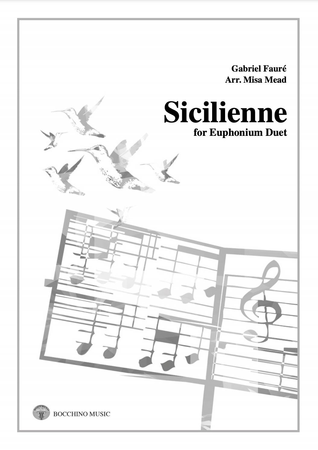 Sicilienne Op.78 - Gabriel Faure Arr. Misa Mead - Euphonium Duet